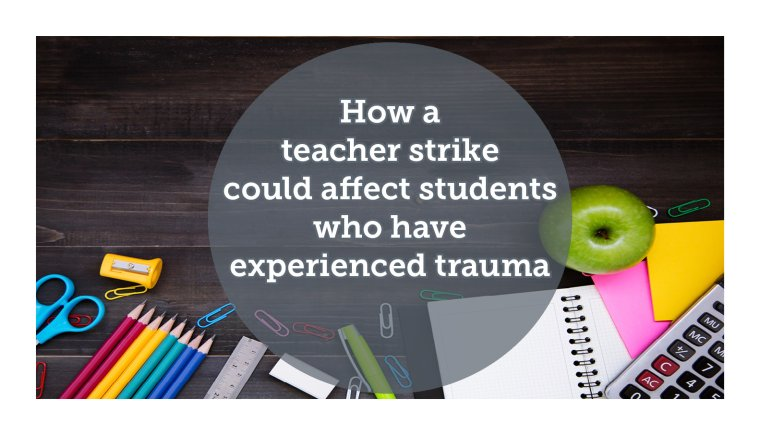 How Teachers Help Students Whove >> How A Teacher Strike Could Affect Students Who Have Experienced